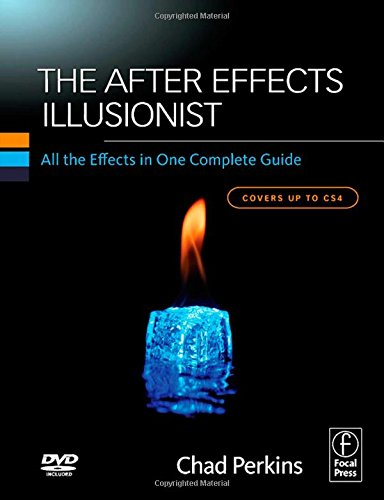 9780240811451: The After Effects Illusionist: All the Effects in One Complete Guide
