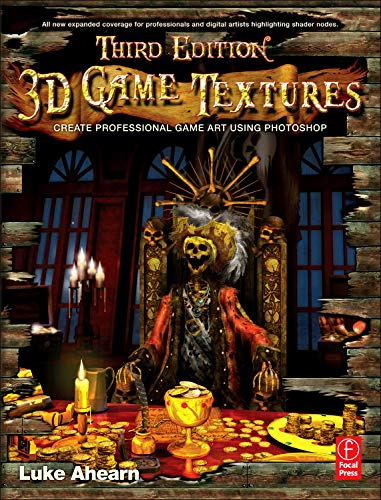 9780240811482: 3D Game Textures: Create Professional Game Art Using Photoshop
