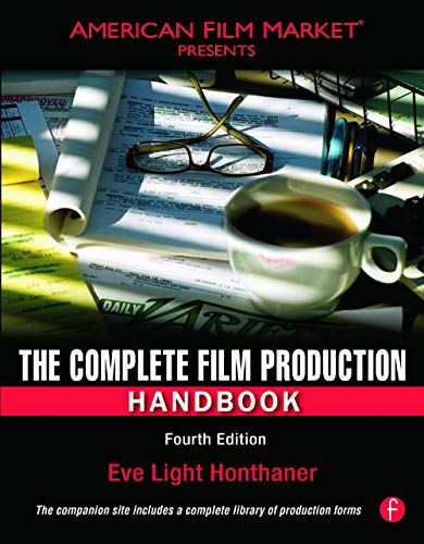 9780240811505: The Complete Film Production Handbook (American Film Market Presents)