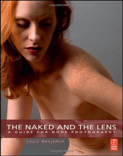 9780240811598: The Naked and the Lens: A Guide to Nude Photography