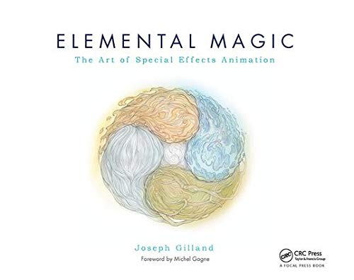 9780240811635: Elemental Magic, Volume I: The Art of Special Effects Animation