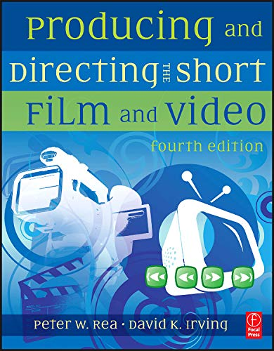 9780240811741: Producing and Directing the Short Film and Video