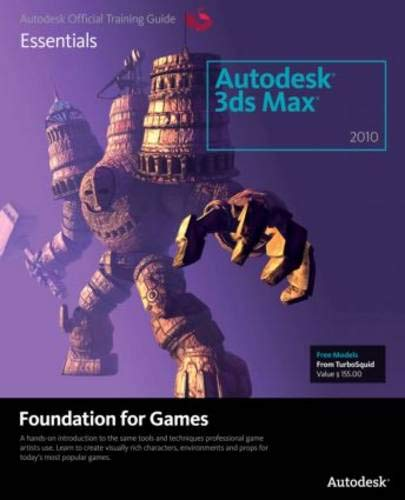 9780240811949: Learning Autodesk 3ds Max 2010 Foundation for Games