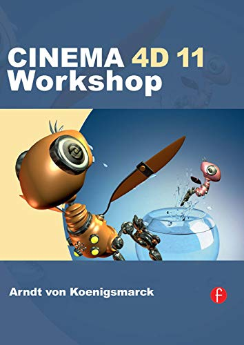 9780240811956: CINEMA 4D 11 Workshop