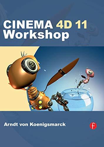 9780240811956: CINEMA 4D 11 Workshop