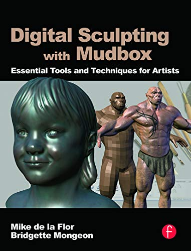 9780240812038: Digital Sculpting with Mudbox: Essential Tools and Techniques for Artists