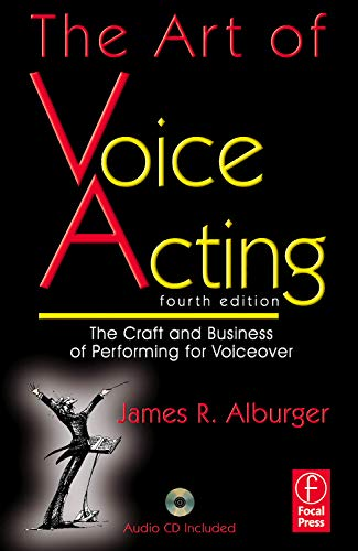 9780240812113: The Art of Voice Acting: The Craft and Business of Performing Voiceover