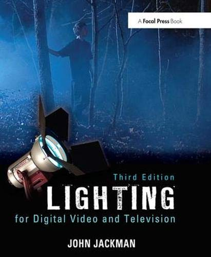 9780240812274: Lighting for Digital Video and Television, 3rd Edition
