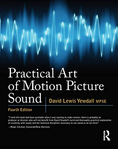 9780240812403: Practical Art of Motion Picture Sound