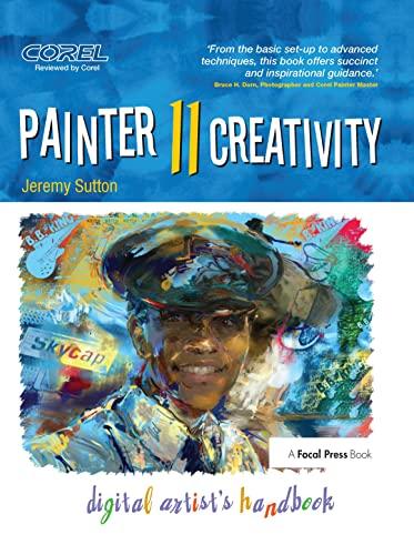 9780240812557: Painter 11 Creativity: Digital Artist's Handbook