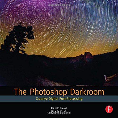 9780240812595: The Photoshop Darkroom: Creative Digital Post-Processing