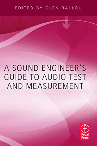 9780240812656: A Sound Engineers Guide to Audio Test and Measurement