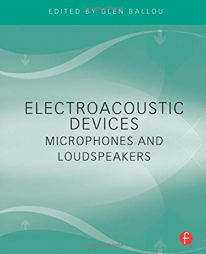 9780240812670: Electroacoustic Devices: Microphones and Loudspeakers