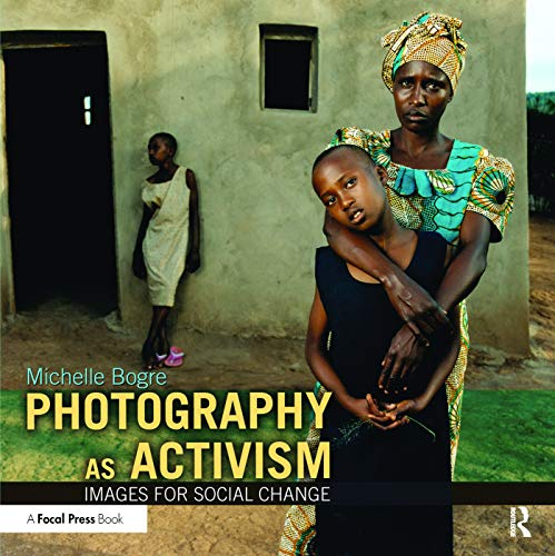 Photography as Activism: Michelle Bogre