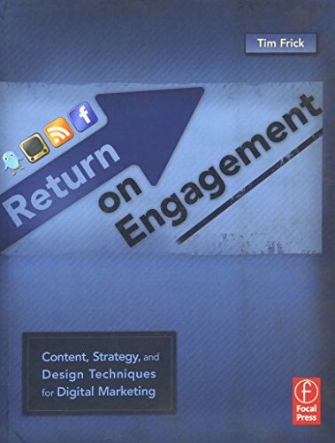 9780240812830: Return on Engagement: Content, Strategy, and Design Techniques for Digital Marketing