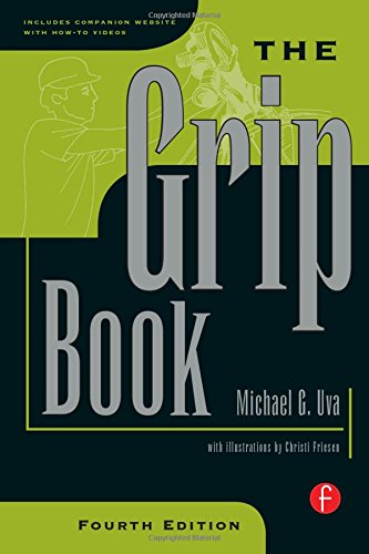 9780240812915: The Grip Book