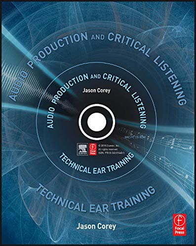 9780240812953: Audio Production and Critical Listening: Technical Ear Training (Audio Engineering Society Presents)