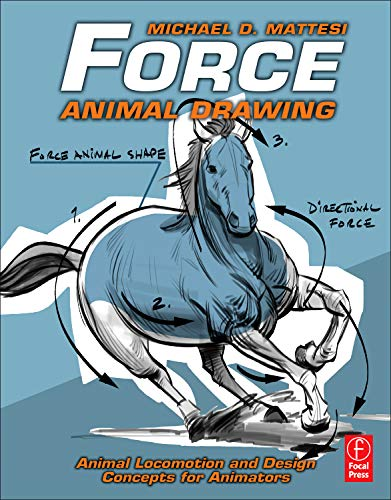 9780240814353: Force: Animal Drawing: Animal locomotion and design concepts for animators (Force Drawing Series)