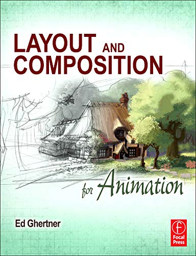 9780240814414: Layout and Composition for Animation