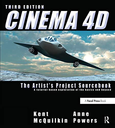 9780240814506: Cinema 4D: The Artist's Project Sourcebook