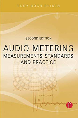 9780240814674: Audio Metering: Measurements, Standards and Practice (Audio Engineering Society Presents)