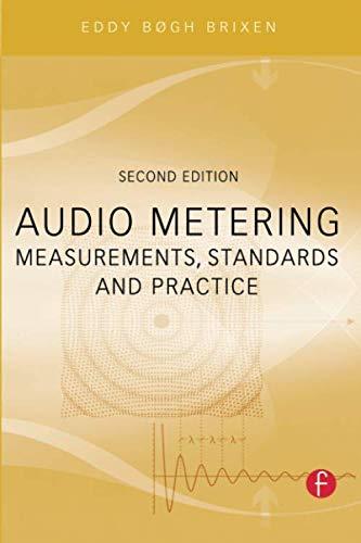 9780240814674: Audio Metering: Measurements, Standards and Practice