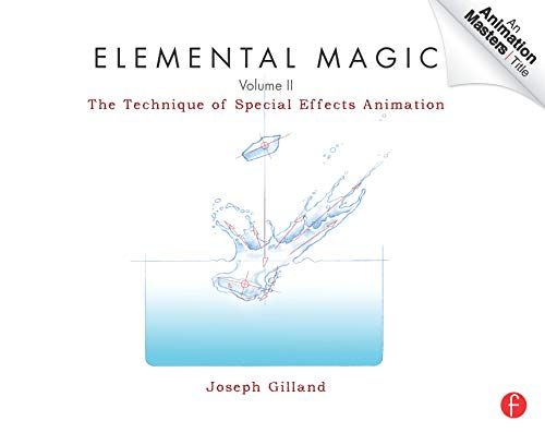 9780240814797: Elemental Magic, Volume II: The Technique of Special Effects Animation: 2 (Animation Masters Title)