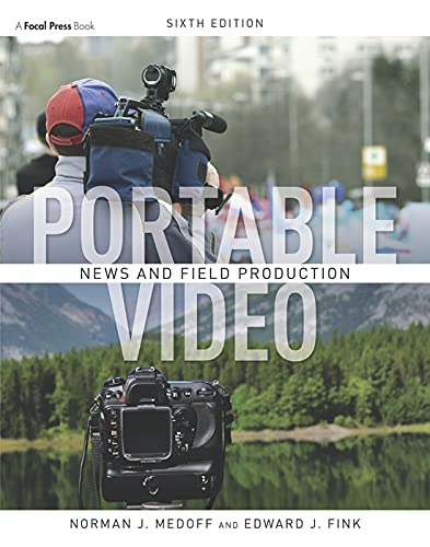 9780240814995: Portable Video: News and Field Production