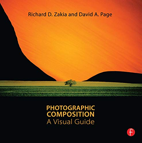 9780240815077: Photographic Composition: A Visual Guide