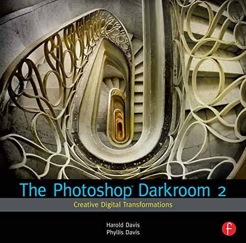 9780240815312: The Photoshop Darkroom 2: Creative Digital Transformations