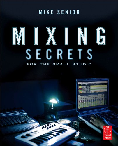 9780240815800: Mixing Secrets for  the Small Studio
