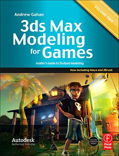 9780240816067: 3ds Max Modeling for Games: Volume II: Insider's Guide to Stylized Modeling