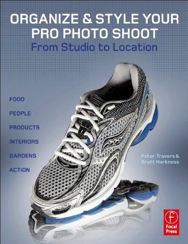 9780240816630: Organize & Style Your Pro Photo Shoot: From Studio to Location