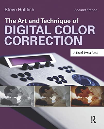 9780240817156: The Art and Technique of Digital Color Correction