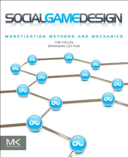 9780240817668: Social Game Design: Monetization Methods and Mechanics