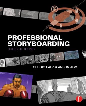 9780240817705: Professional Storyboarding: Rules of Thumb