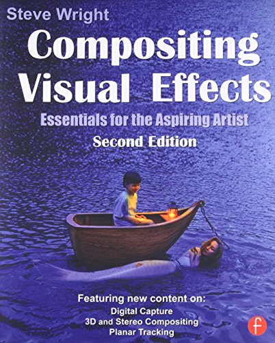9780240817811: Compositing Visual Effects: Essentials for the Aspiring Artist
