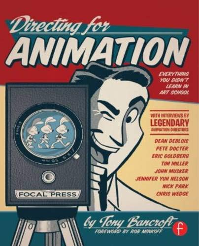 9780240818023: Directing for Animation: Behind the Scenes with Animation Greats