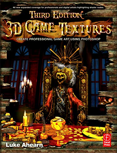 9780240818429: 3D Game Textures: Create Professional Game Art Using Photoshop