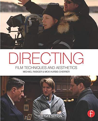 9780240818450: Directing: Film Techniques and Aesthetics