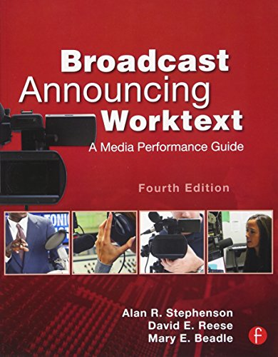 9780240818603: Broadcast Announcing Worktext: A Media Performance Guide