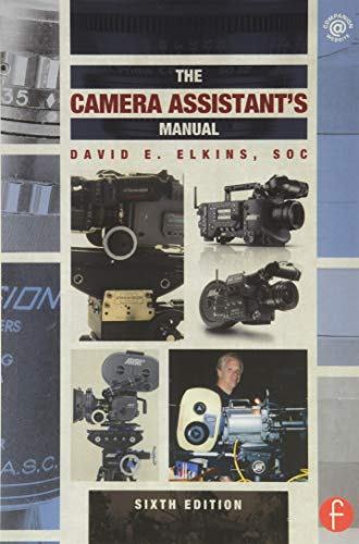 9780240818689: The Camera Assistant's Manual