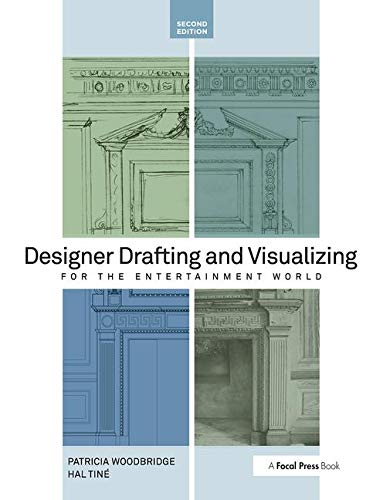 9780240818917: Designer Drafting and Visualizing for the Entertainment World