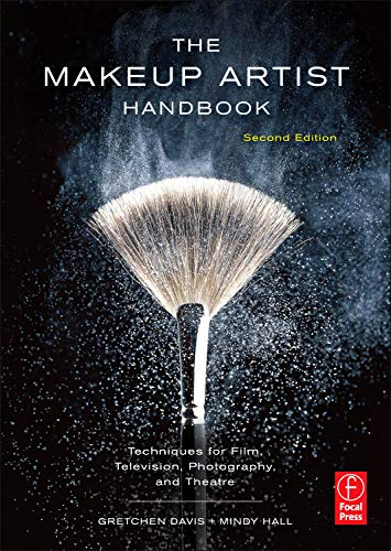 9780240818948: The Makeup Artist Handbook: Techniques for Film, Television, Photography, and Theatre