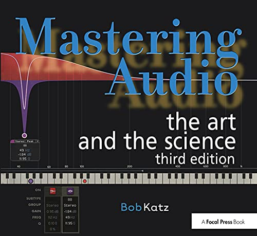 9780240818962: Mastering Audio: The Art and the Science (Focal Press)