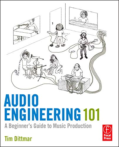 9780240819150: Audio Engineering 101: A Beginner's Guide to Music Production