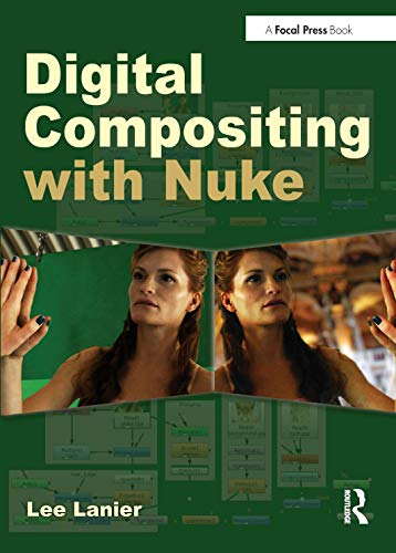 9780240820354: Digital Compositing with Nuke