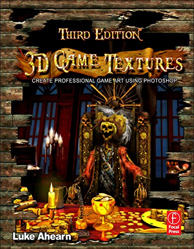 9780240820774: 3D Game Textures: Create Professional Game Art Using Photoshop