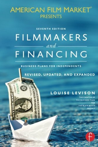 9780240820996: Filmmakers and Financing: Business Plans for Independents (American Film Market Presents)