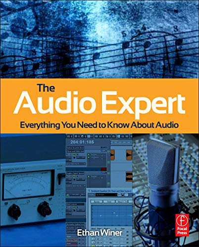 9780240821009: The Audio Expert: Everything You Need to Know About Audio